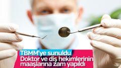 Doktorlara ve diş hekimlerine zam müjdesi