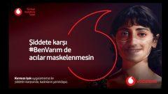 """Vodafone'dan """"Şiddete Karşı #BENVARIM"""" Kampanyası"""
