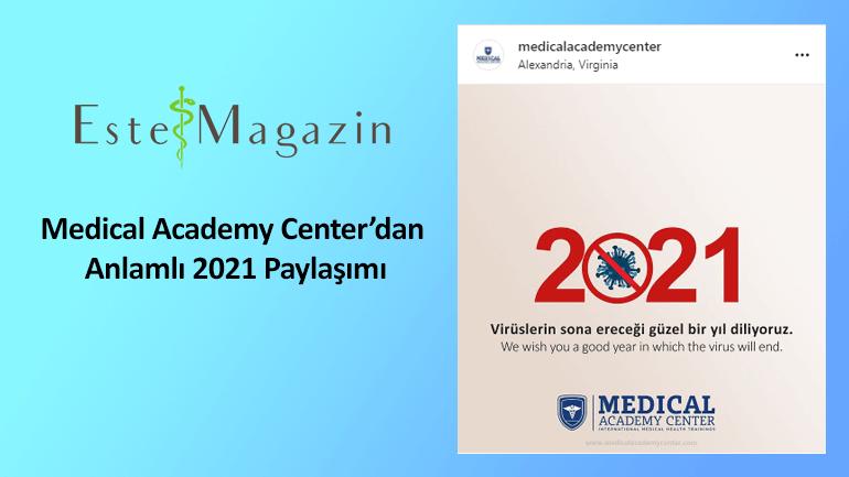 Medical Academy Center'dan Anlamlı 2021 Paylaşımı